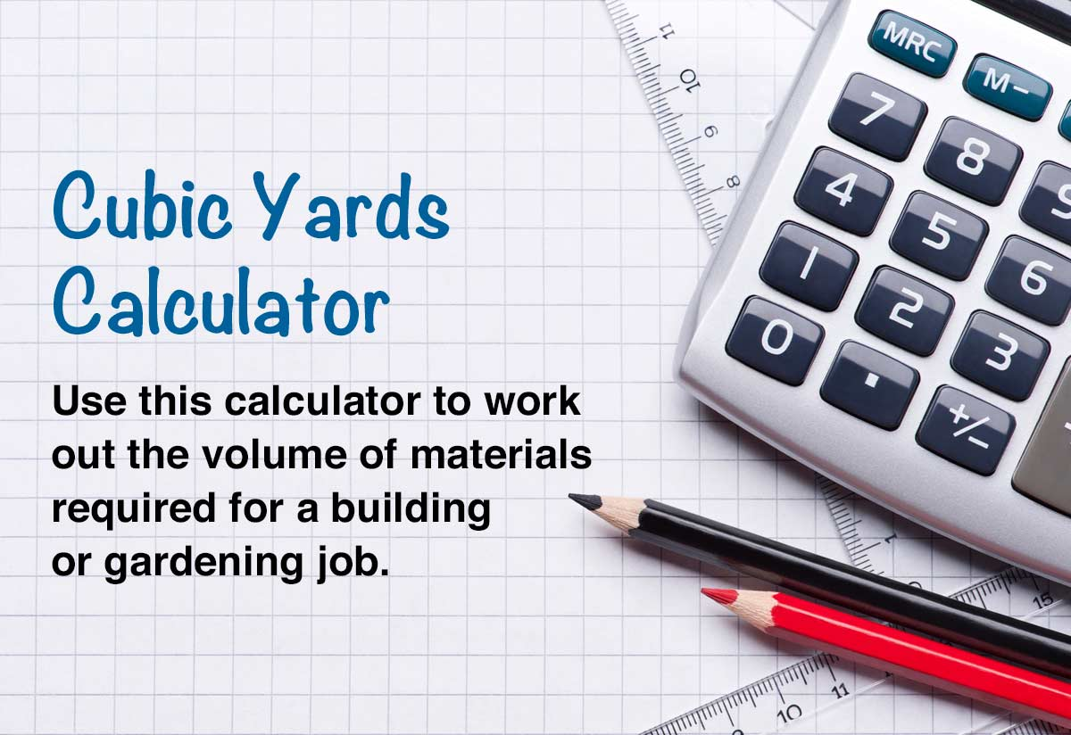 Cubic Yards Calculator and Price Estimator
