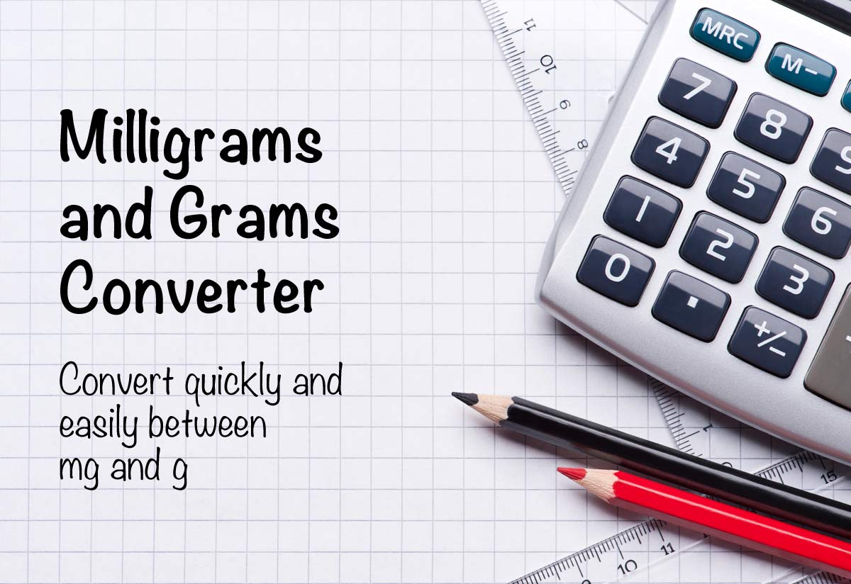 Milligrams and Grams Converter (mg to g)