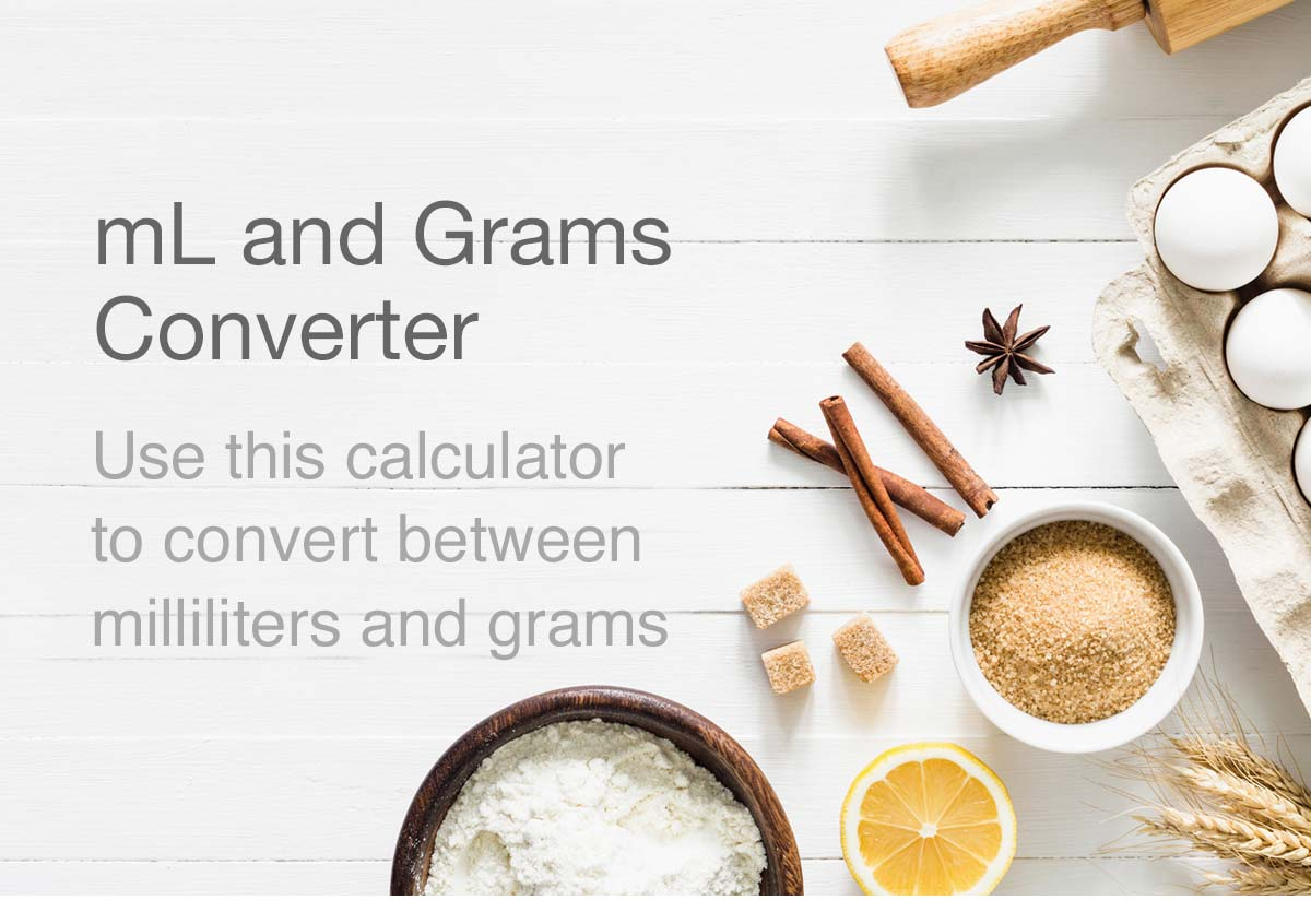 mL to Grams | Grams to mL Conversion