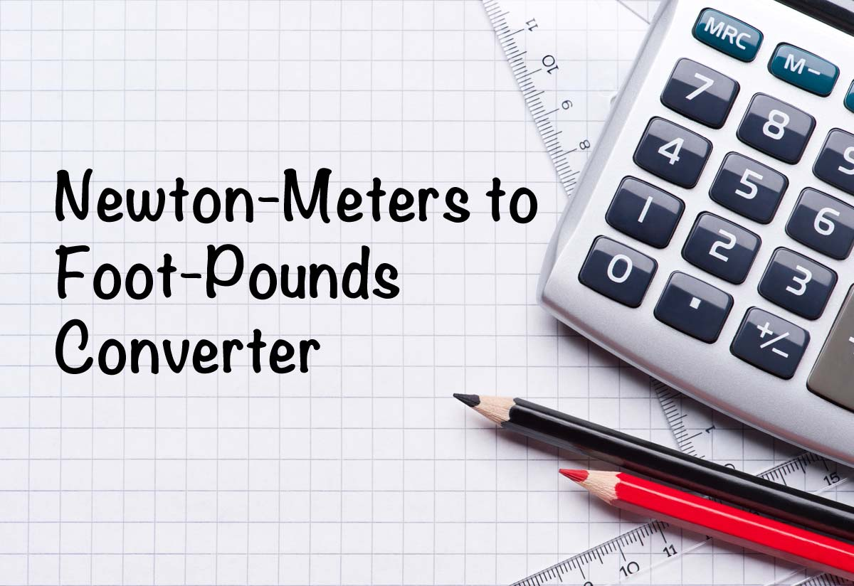 Newton-Meters to Foot-Pounds (Nm to ft lb) Converter